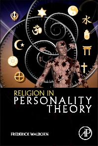 Religion in Personality Theory - 1st Edition - ISBN: 9780124078642, 9780124079434