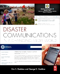 Disaster Communications in a Changing Media World, 2nd Edition,George Haddow,Kim Haddow,ISBN9780124078680