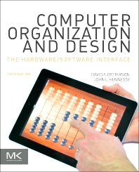 Computer Organization and Design, 5th Edition,David Patterson,John Hennessy,ISBN9780124078864