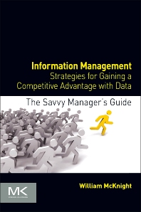 Information Management - 1st Edition - ISBN: 9780124080560, 9780124095267