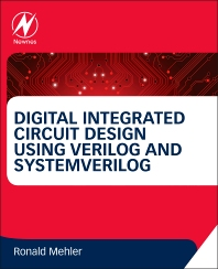 Cover image for Digital Integrated Circuit Design Using Verilog and Systemverilog