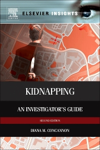 Kidnapping, 2nd Edition,Diana Concannon,ISBN9780124080652