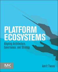 Platform Ecosystems - 1st Edition - ISBN: 9780124080669, 9780124080546