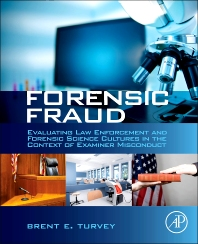Forensic Fraud, 1st Edition,Brent Turvey,ISBN9780124080737