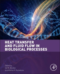 Cover image for Heat Transfer and Fluid Flow in Biological Processes