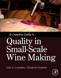Cover image for A Complete Guide to Quality in Small-Scale Wine Making