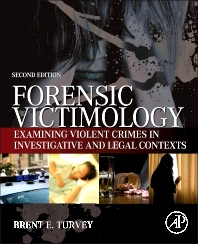Forensic Victimology, 2nd Edition,Brent Turvey,ISBN9780124080843