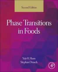 Phase Transitions in Foods - 2nd Edition - ISBN: 9780124080867, 9780124079229