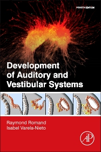 Cover image for Development of Auditory and Vestibular Systems