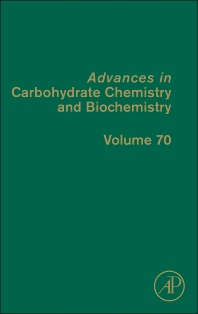 Advances in Carbohydrate Chemistry and Biochemistry - 1st Edition - ISBN: 9780124080928, 9780124081123