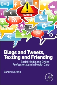 Cover image for Blogs and Tweets, Texting and Friending