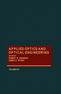 Applied Optics and Optical Engineering V8 - 1st Edition - ISBN: 9780124086081, 9780323150835