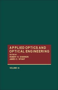 Applied Optics and Optical Engineering V9 - 1st Edition - ISBN: 9780124086098, 9780323152365