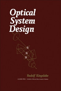 Optical System Design - 1st Edition - ISBN: 9780124086609, 9780323141109