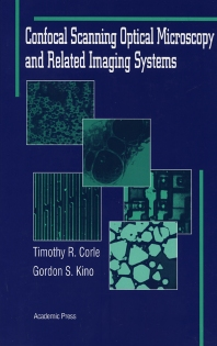Cover image for Confocal Scanning Optical Microscopy and Related Imaging Systems