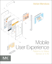 Mobile User Experience - 1st Edition - ISBN: 9780124095144, 9780124114906