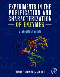 Cover image for Experiments in the Purification and Characterization of Enzymes