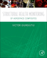 Cover image for Structural Health Monitoring of Aerospace Composites