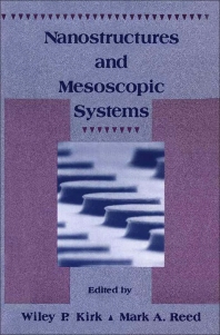 Nanostructures and Mesoscopic systems - 1st Edition - ISBN: 9780124096608, 9780323145831