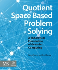 Cover image for Quotient Space Based Problem Solving