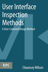 User Interface Inspection Methods - 1st Edition - ISBN: 9780124103917, 9780124104488