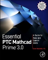 Essential PTC® Mathcad Prime® 3.0, 1st Edition,Brent Maxfield,ISBN9780124104105