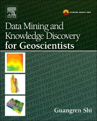 Data Mining and Knowledge Discovery for Geoscientists - 1st