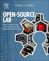 Open-Source Lab, 1st Edition,Joshua Pearce,ISBN9780124104624