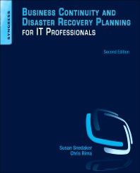 Business Continuity and Disaster Recovery Planning for IT Professionals, 2nd Edition,Susan Snedaker,ISBN9780124105263