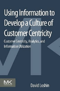 Cover image for Using Information to Develop a Culture of Customer Centricity