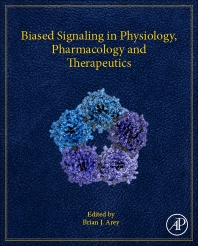 Cover image for Biased Signaling in Physiology, Pharmacology and Therapeutics