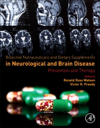 Cover image for Bioactive Nutraceuticals and Dietary Supplements in Neurological and Brain Disease