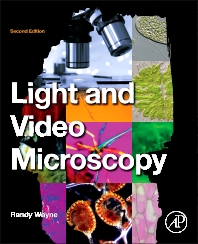 Light and Video Microscopy - 2nd Edition - ISBN: 9780124114845, 9780124115361