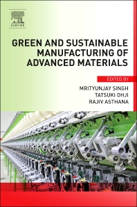 Cover image for Green and Sustainable Manufacturing of Advanced Material