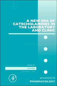 Cover image for A New Era of Catecholamines in the Laboratory and Clinic