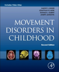 Movement Disorders in Childhood - 2nd Edition - ISBN: 9780124115736, 9780124115804
