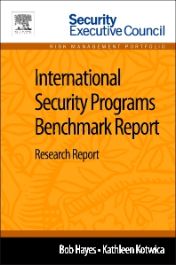 International Security Programs Benchmark Report - 1st Edition - ISBN: 9780124115934, 9780124116115