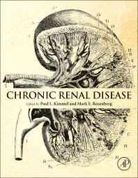 Chronic Renal Disease - 1st Edition - ISBN: 9780124116023, 9780124116160
