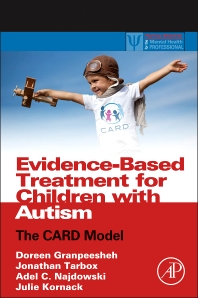 Evidence-Based Treatment for Children with Autism - 1st Edition - ISBN: 9780124116030, 9780124116184