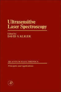 Ultrasensitive Laser Spectroscopy - 1st Edition - ISBN: 9780124149809, 9780323149884