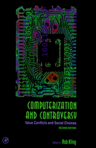 Computerization and Controversy, 2nd Edition,Rob Kling,ISBN9780124150409