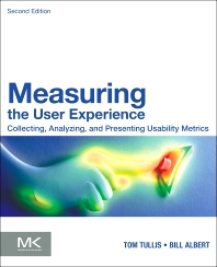 Measuring the User Experience, 2nd Edition,William Albert,Thomas Tullis,ISBN9780124157811