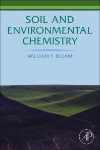 Soil and Environmental Chemistry, 1st Edition,William Bleam,ISBN9780124157972