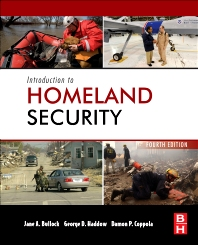 Introduction to Homeland Security - 4th Edition - ISBN: 9780124158023, 9780124159686