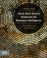 Cover image for Using Open Source Platforms for Business Intelligence