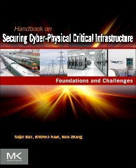 Cover image for Handbook on Securing Cyber-Physical Critical Infrastructure