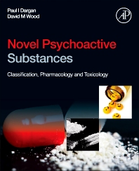 Novel Psychoactive Substances, 1st Edition,Paul Dargan,David Wood,ISBN9780124158160