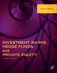 Investment Banks, Hedge Funds, and Private Equity, 2nd Edition,David Stowell,ISBN9780124158207
