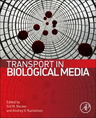 Transport in Biological Media, 1st Edition,Sid Becker,Andrey Kuznetsov,ISBN9780124158245