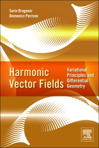 Harmonic Vector Fields - 1st Edition - ISBN: 9780124158269, 9780124160323